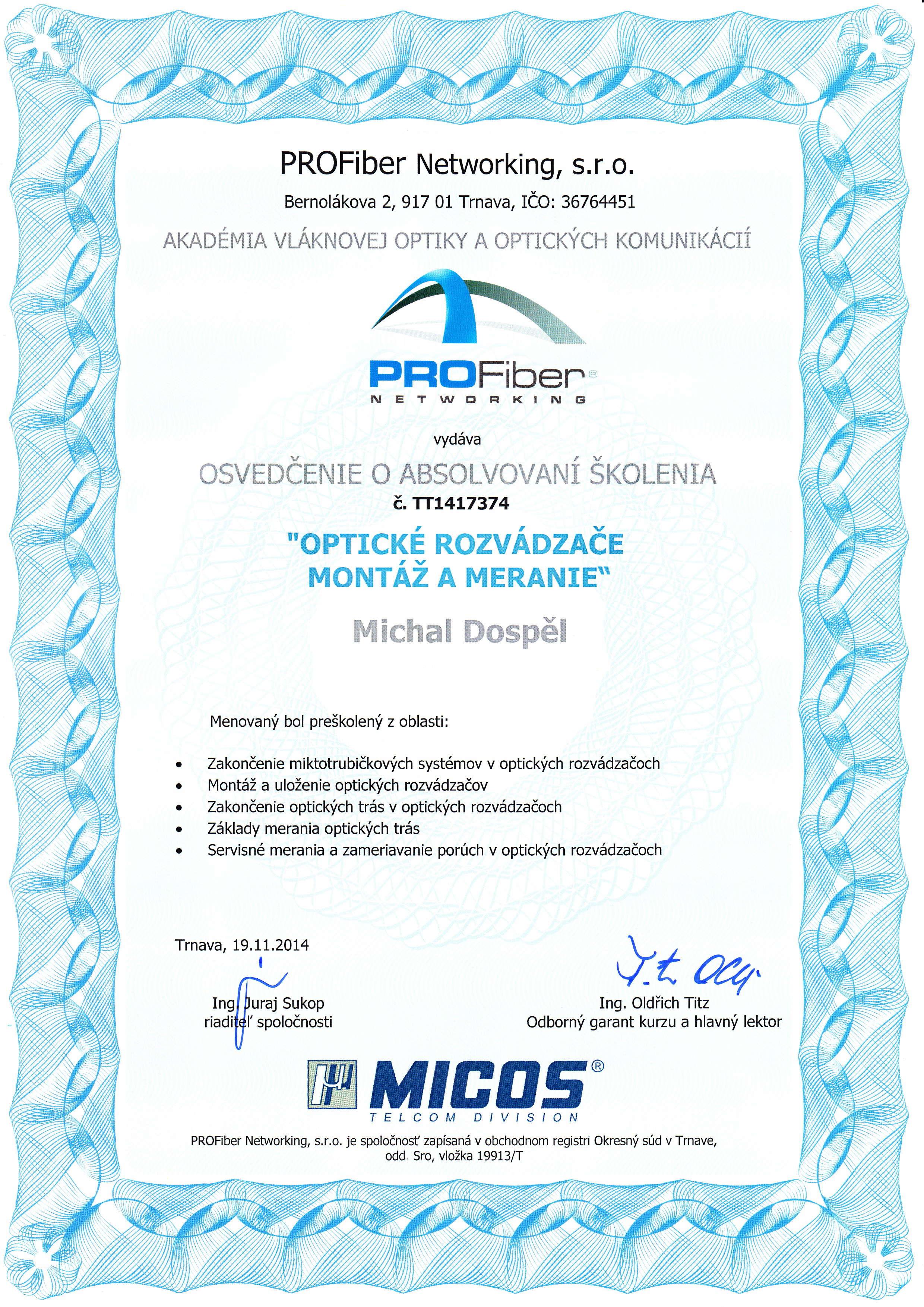 Certifikat opticke rozvadzace montaz a meranie Michal Dospel